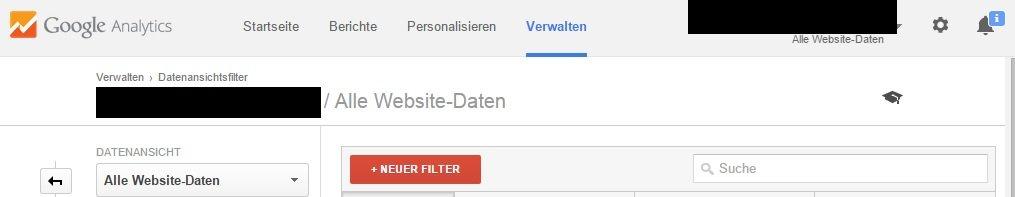 Google Analytics - Verwalten - Datenansticht - Filter - Neuer Filter