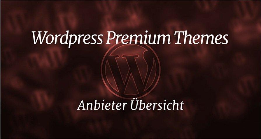 Wordpress Premium Themes Anbieter